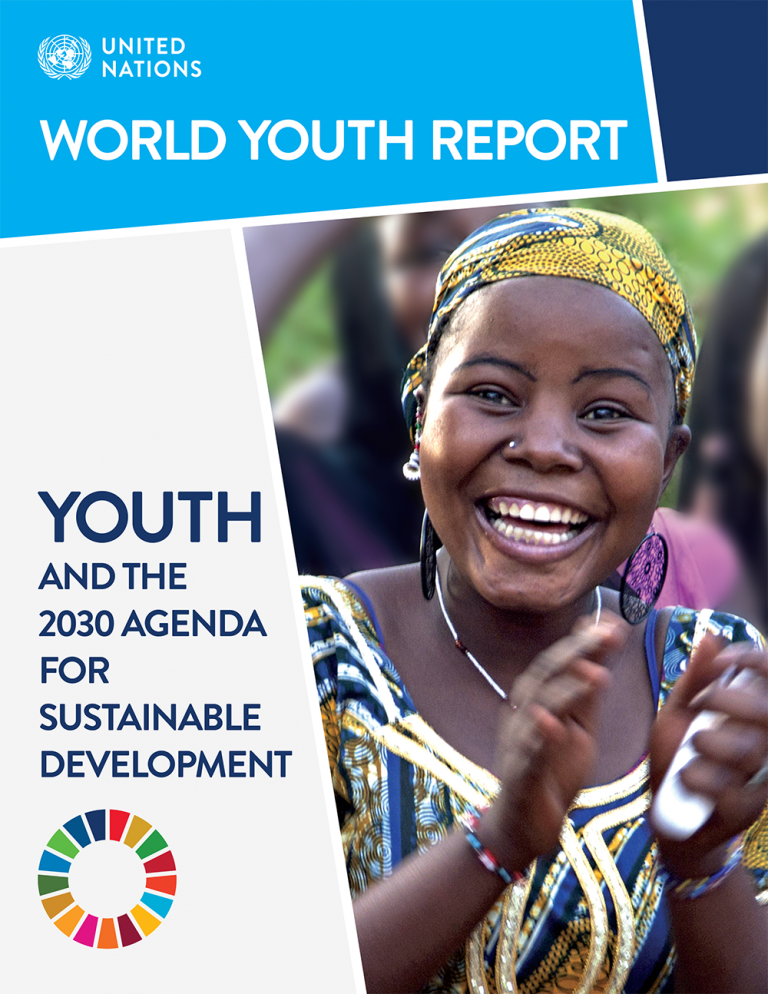 World Youth Report: YOUTH AND THE 2030 AGENDA FOR SUSTAINABLE DEVELOPMENT