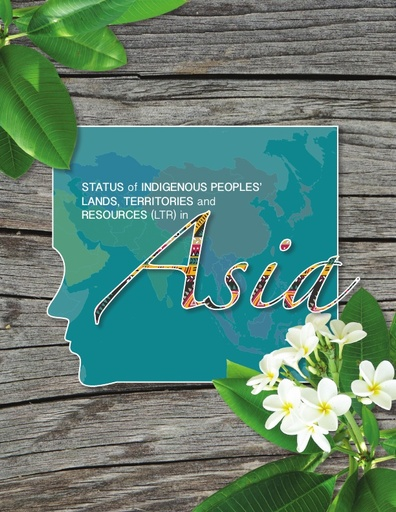 State of Indigenous Peoples Land, Territories and Resources in Asia